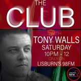 The Club on Lisburn's 98FM with Tony Walls (11/05/2019)