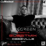 LEX GREEN presents GUESTMIX #34 DESEVILLE (UK)