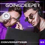 Going Deeper - Conversations 093