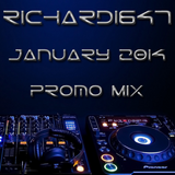 Richard1647 - January 2014 Promo Mix