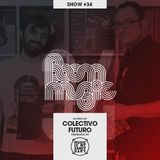 BOOM MUSIC - Show #34 (Hosted by Colectivo Futuro)