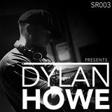 Dylan Howe Presents SR003