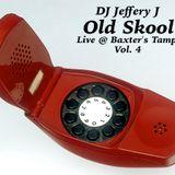 Old Skool Live @ Baxter's Tampa Vol. 4