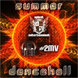 Xplicit ENT presents Summer Dancehall 2012