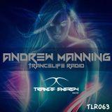 Andrew Manning - TranceLife Radio 063 (Trance Energy Radio Exclusive)