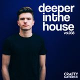 Deeper In The House Vol.38 - Mandez Guest Mix
