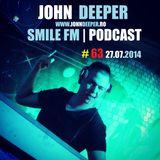 JOHN DEEPER @ Smile FM - 27 Iunie 2014 (Ep.#63)