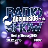 DEEPINSIDE RADIO SHOW 092 'Best of House 2015'