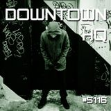 Downtown HQ #5116 (Radio Show with DJ Ramon Baron)