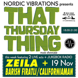 That Thursday Thing feat. Californiaman/Barish Firatli + Zeila