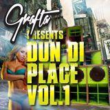 Grafta Presents - Dun Di Place Vol.1 (2013)