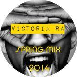Dj Victoria RA - SPRING  Tech House  (2014-04)