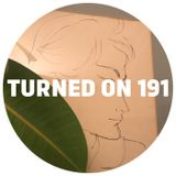 Turned On 191: Aroop Roy, Atjazz, MoBlack, Tilman, Dona, Patamamba, DJSCM