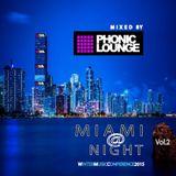 Phonic Lounge Mixed MIAMI @ NIGHT WMC2015  vol.2