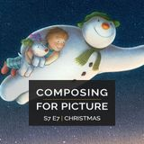 Composing for Picture SE7E07 - Christmas