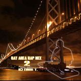 Bay Area Rap Mix 2