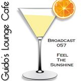 Guido's Lounge Cafe Broadcast#057 Feel The Sunshine (20130405)