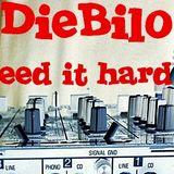 DieBilo @ We need it hard & loud