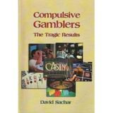 David Sachar author of 'Compulsive Gamblers'
