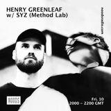 Henry Greenleaf w/ SYZ: 10th May '19