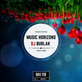 DJ BURLAK - Music Horizons @ MH 118 March 2017