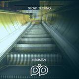 Slow Techno