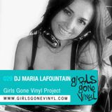 Girls Gone Vinyl Exclusive Mix #29 - Maria Lafountain - San Francisco