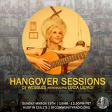 Hangover Sessions 107 Ft. Lucia Lilikoi ~ March 19th 2017