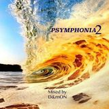 PSYMPHONIA 2 (Mixed by D&mON)