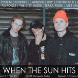 When The Sun Hits #120 on DKFM