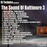 DJ Technics - The Sound Of Baltimore 3