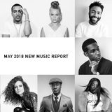 May 2018 New Music Report