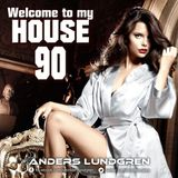 Welcome To My House 90