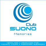 Club Suono - Memories by Xochitl Lujan & Fernando Guerrero