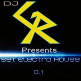 Set Electro House - Dj GR
