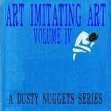 Art Imitating Art, Volume IV: Cover Songs from the Crates | A Dusty Nuggets Series