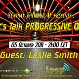 Leslie Smith - Let's Talk Progressive 055 @ Insomnia.FM (Okt-05-2011)