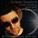 Dan Carraway - Eclipse Sessions 019 with Ruhrkraft