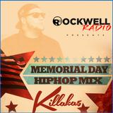 KILLAKA5 - STRICTLY HIP-HOP 4 - MEMORIAL DAY HIP HOP MIX