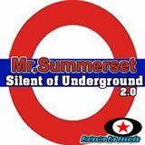 Mr.Summerset - Slilent of Underground 2.0