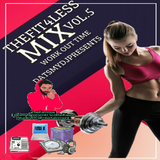 FIT4LESS)MIX VOL.5 WITH THE FAMOUSDATSMYDJPRESENTS