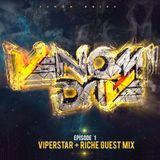 Venom Drive Podcast EP 1 - ViperStar + Riche Guest Mix