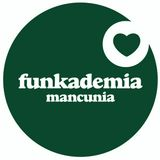 Live from Funkademia, Manchester - 15th August 2015