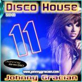 Johnny Gracian - Disco House 11