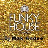 Mix House Funky 1 By Dj Mak Andee