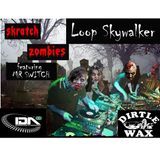 The Skratch Zombies Mix
