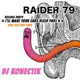DJ Konectik @ Raider 79 Release Party ( 06.08.2012 )
