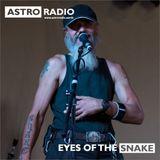 Astro Radio - Eyes Of The Snake 8th December