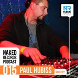Paul Hubiss - Naked Records PODCAST 015