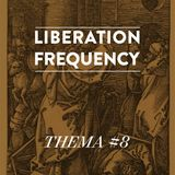 Liberation Frequency Thema #08
